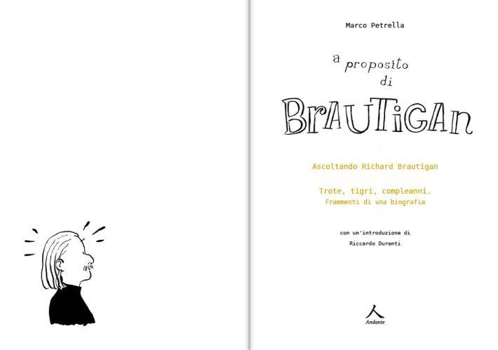 Marco Petrella - A proposito di Brautigan - per web